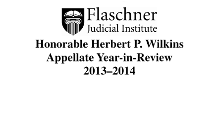 Hon. Herbert P. Wilkins Appellate Year-in-Review 2013-2014